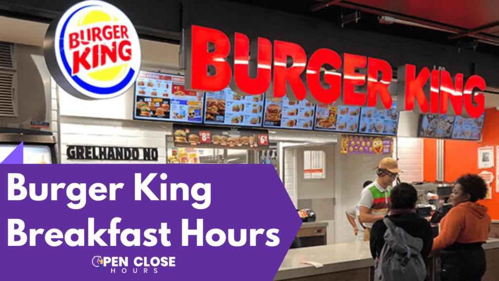 Burger King Breakfast Hours Cover