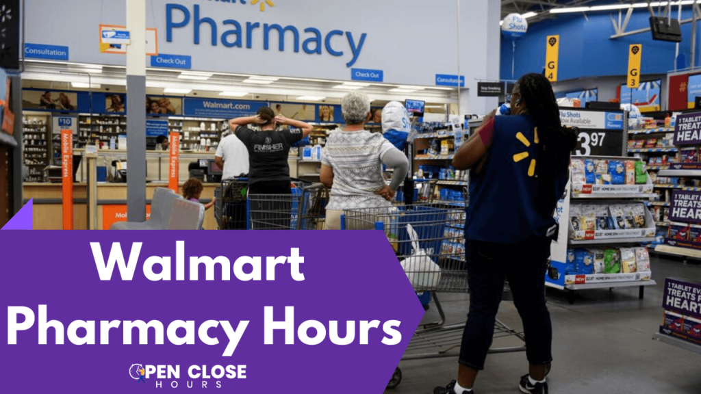 Walmart Pharmacy Hours