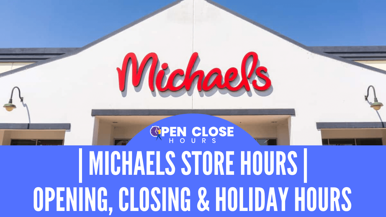 Michaels Store Hours Thumbnail