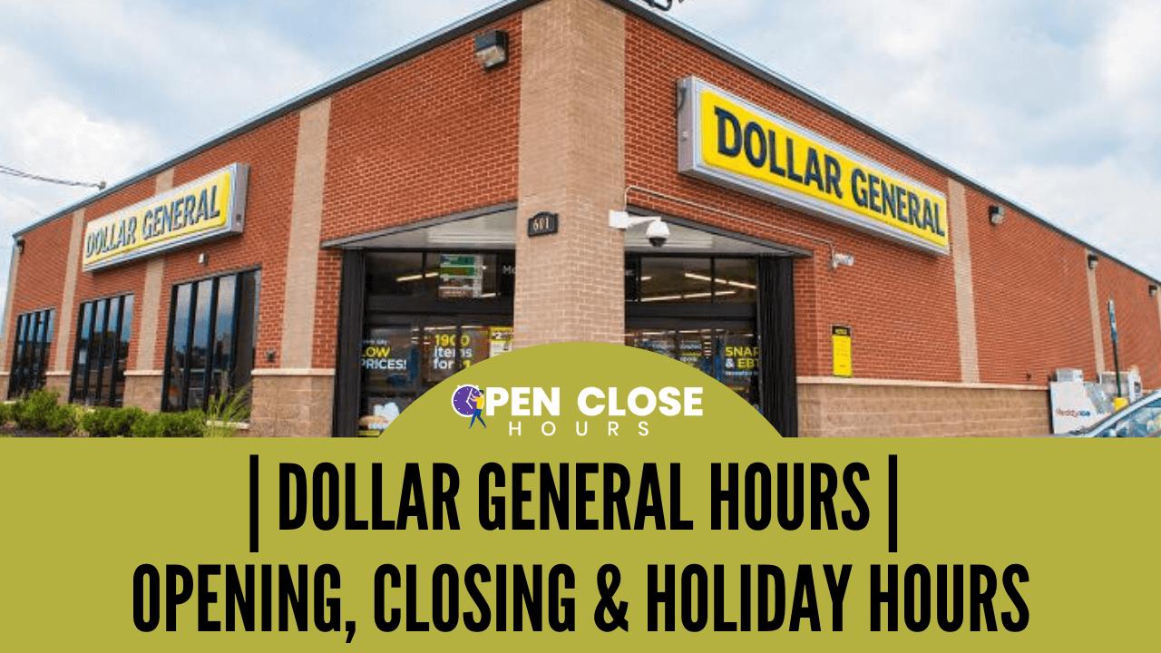 Dollar General Hours Thumbnail