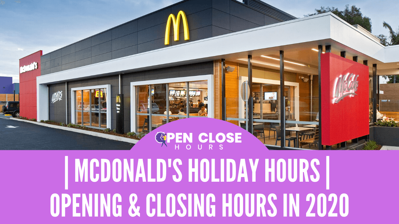 McDonalds Holiday Hours Thumbnail