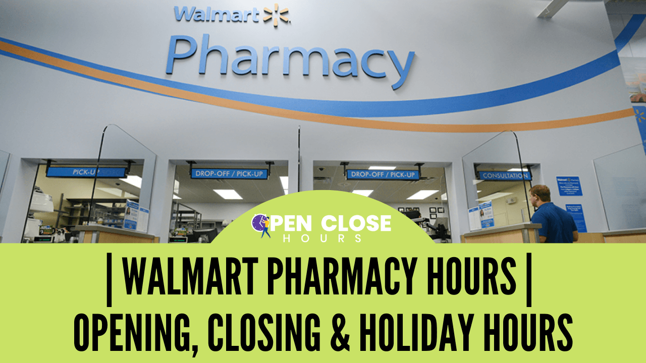 Walmart Pharmacy Hours Thumbnail