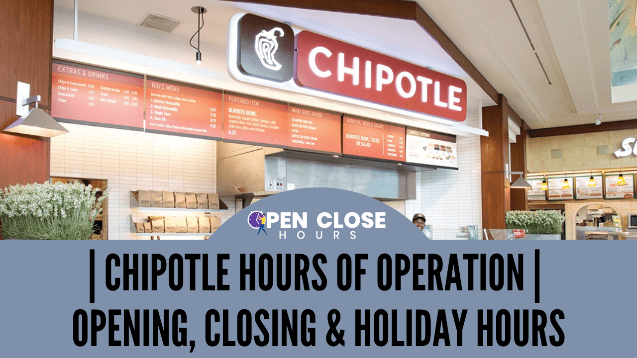Chipotle Hours
