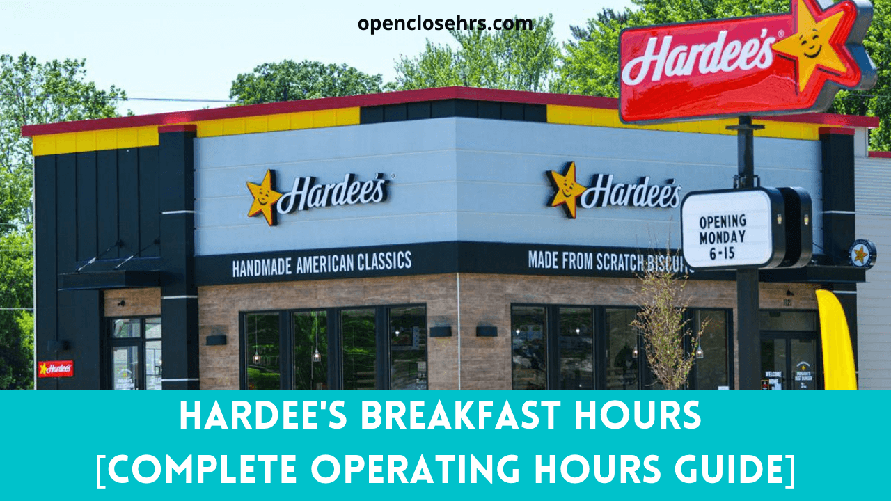 Hardee's Breakfast Hours