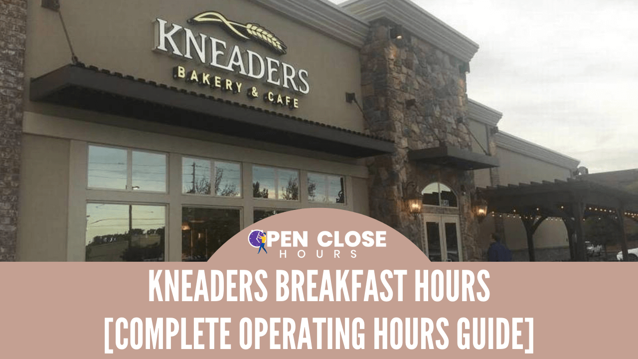 Kneaders Breakfast Hours